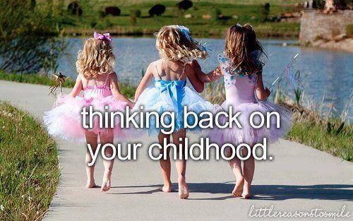 Childhood memories <3