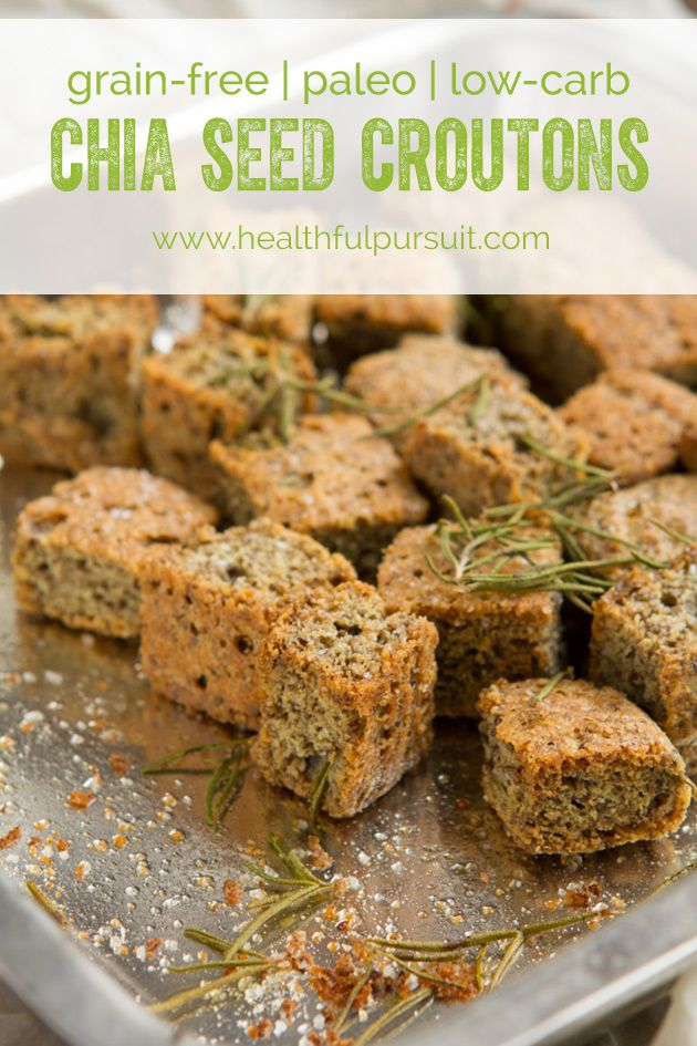 Make Grain-free Croutons with Chia Seed | Healthful Pursuit / #lowcarb shared on https://facebook.com/lowcarbzen