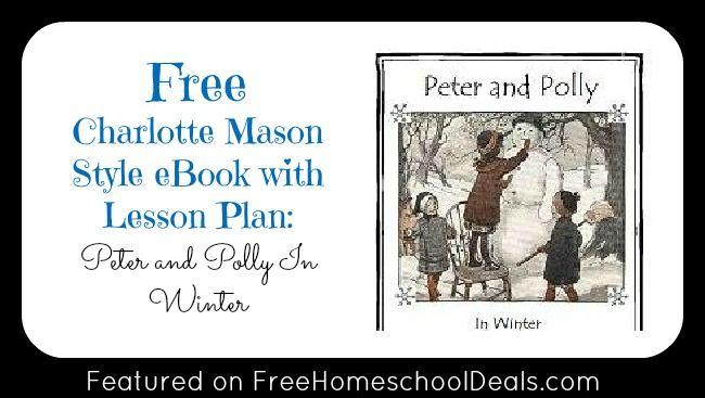 Free Charlotte Mason Style eBook with Lesson Plan: Peter and Polly In Winter: Mason Style, Free Printable, Style Ebook