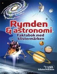 Rymden och astronomi : faktabok med klistermärken