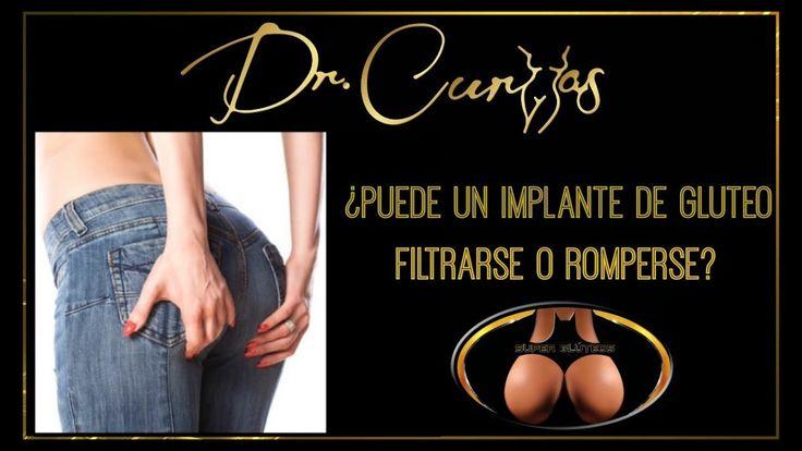 Puede Un Implante De Glúteo Filtrarse o Romperse? Dr.Curvas Cirujano Plástico en Houston Tel.(713)636-2729 www.drcurvas.com