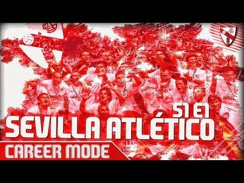 FIFA 17 | Sevilla Atlético Career Mode S1 E2  |  *Casual 2nd episode of ...