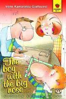 """The boy with the big nose"":  http://www.psichogios.gr/site/Books/show?cid=22625"