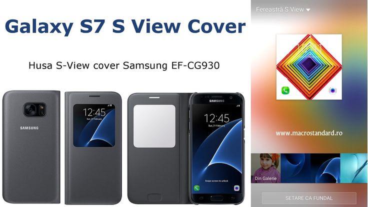 Prezentare Husa S-View cover Samsung EF-CG930 pentru Samsung Galaxy S7