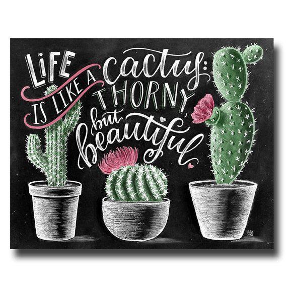 Cactus impresión impresión suculenta, lámina Cactus, Cactus pared arte, la vida es como un Cactus, Cactus decoración, arte de tiza, pizarra del arte,