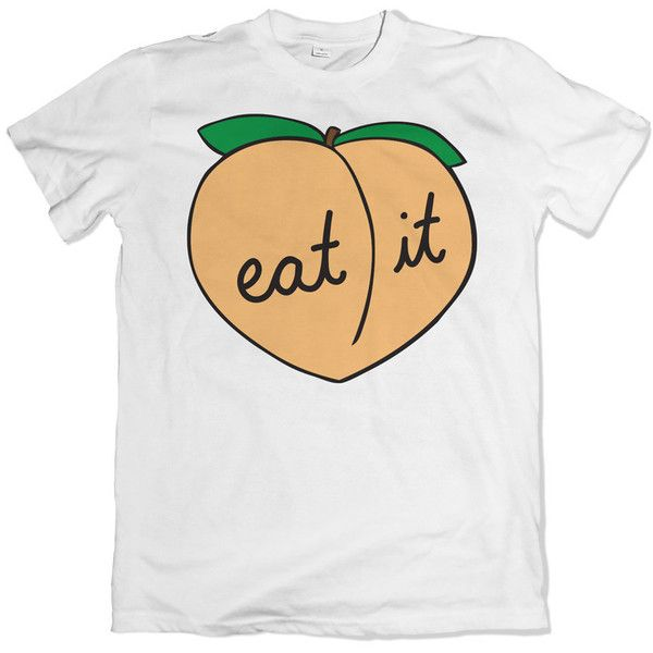 Peach t-shirt. Eat it booty tee. Peaches and butts apparel. ($22) ❤ liked on Polyvore featuring tops, t-shirts, tees, peach top and peach t shirt