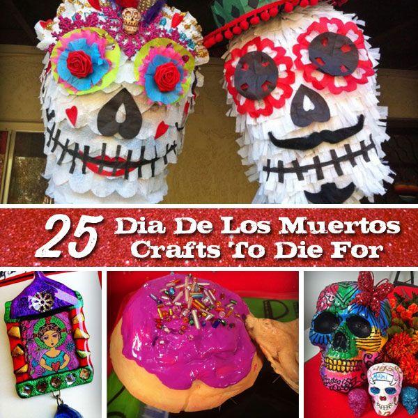25 Dia De Los Muertos Crafts To Die For