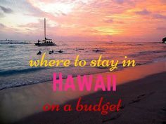 Backpacking Hawaii or just on a budget, there's no need to spend a lot to sleep in Hawaii. Hostels have private rooms as well as dorms and superior quality.