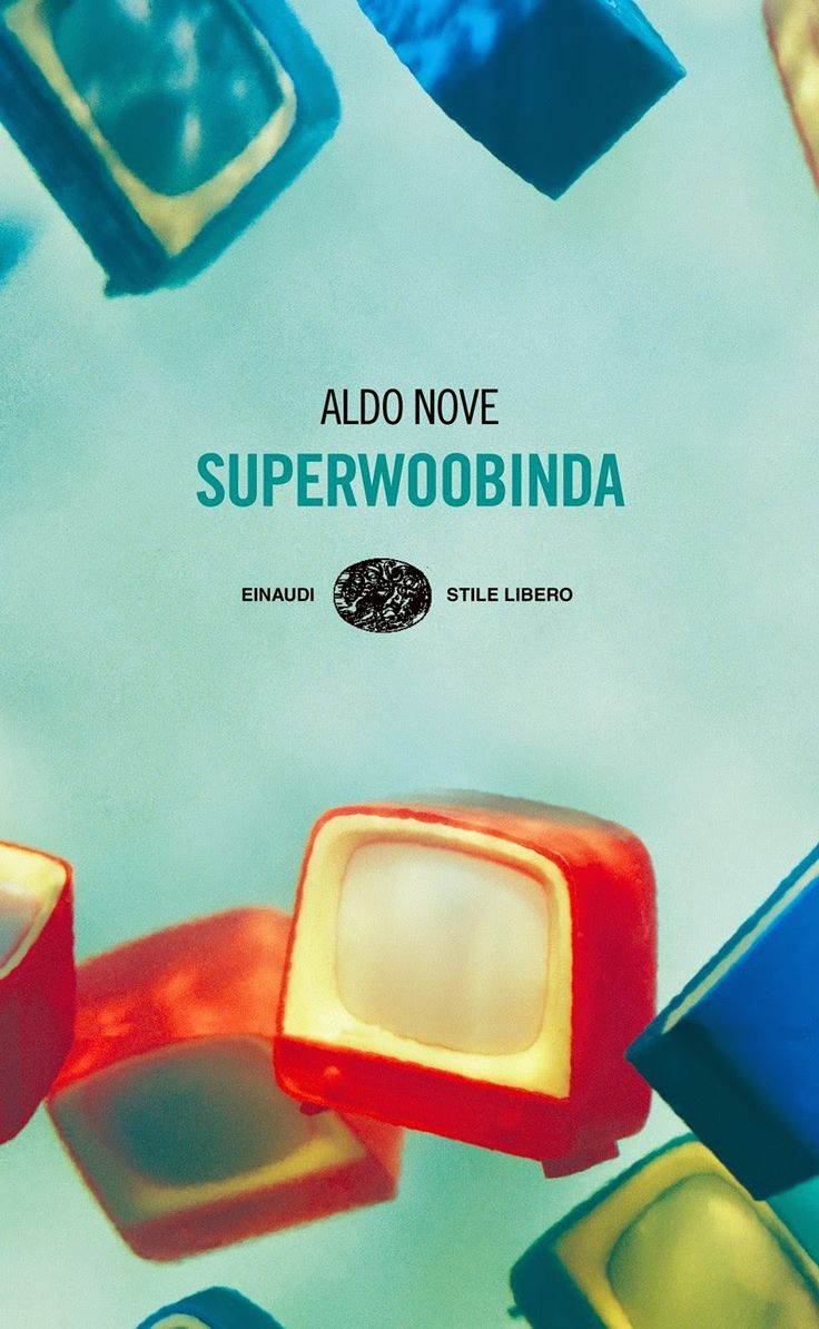 #Superwoobinda di #AldoNove (#Einaudi)