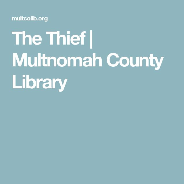 The Thief | Multnomah County Library