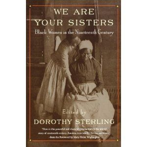 We Are Your Sisters: Black Women in the Nineteenth Century unknown Edition by unknown [1997]: unknown: Books - Amazon.ca