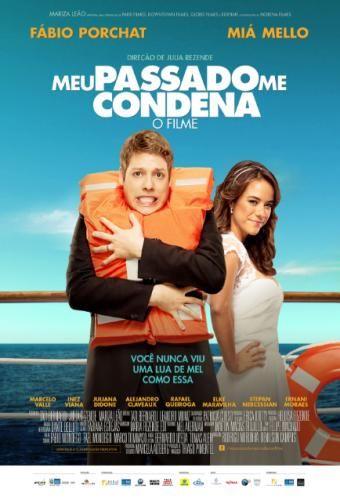 Confira o trailer do filme brasileiro Meu Passado Me Condena - O Filme