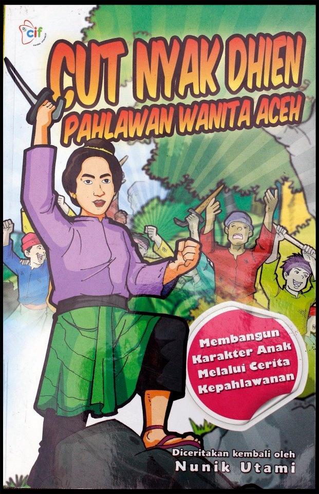 Cut Nyak Dhien, Pahlawan Wanita Aceh