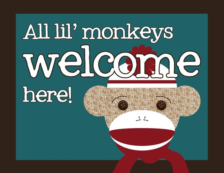 My Messy Manger: Free Sock Monkey Birthday Printables: Welcome Sign