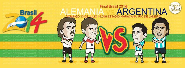 Final Brasil 2014 Alemania vs Argentina Domingo 13 de Julio 2014 14.00H, Estadio Maracaná, Río de Janeiro