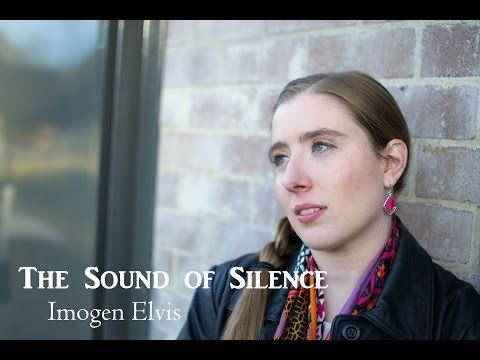 The Sound Of Silence | Simon & Garfunkle | Imogen Elvis - YouTube