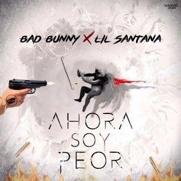Lil Santana Ft. Bad Bunny – Ahora Soy Peor - http://www.labluestar.com/lil-santana-ft-bad-bunny-ahora-soy-peor/ - #Ahora, #Bad, #Bunny, #Ft, #Lil, #Peor, #Santana, #Soy