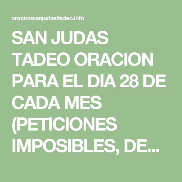 SAN JUDAS TADEO ORACION PARA EL DIA 28 DE CADA MES (PETICIONES IMPOSIBLES, DESESPERADAS) – San Judas Tadeo