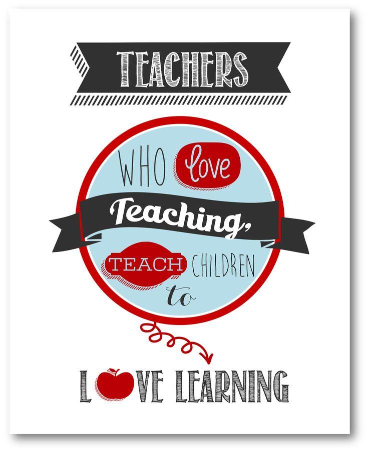 Teachers who love teaching – Printable