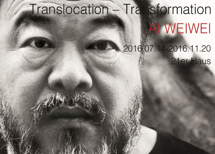 Translocation – Transformation AI WEI WEI展 2016.07.14 - 2016.11.20  #관람시간  11:00am-06:00pm 21er Haus   Central to translocation – transformation is the metamorphosis provoked by expulsion, migration, and deliberate change of location that is undergone by people and objects alike.