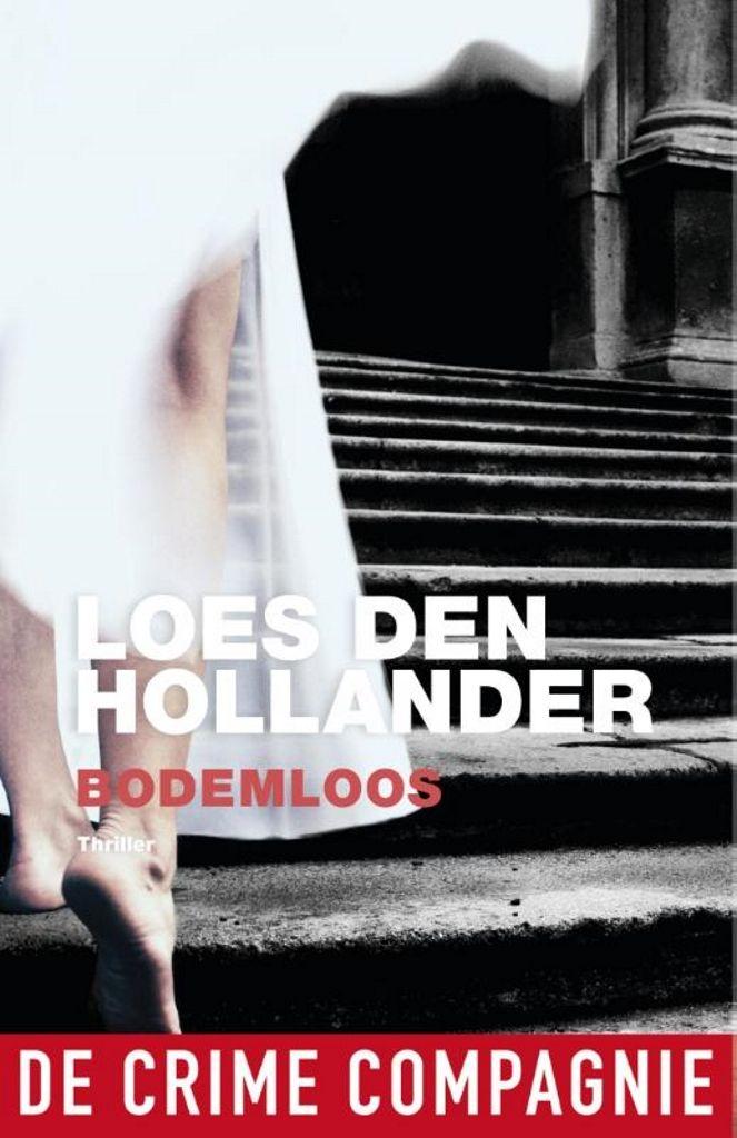Bodemloos | Loes den Hollander: Tjeerd en Lizzie van Loon en hun tante Mies van Meekeren hebben een sterke familieband. Ze delen een…