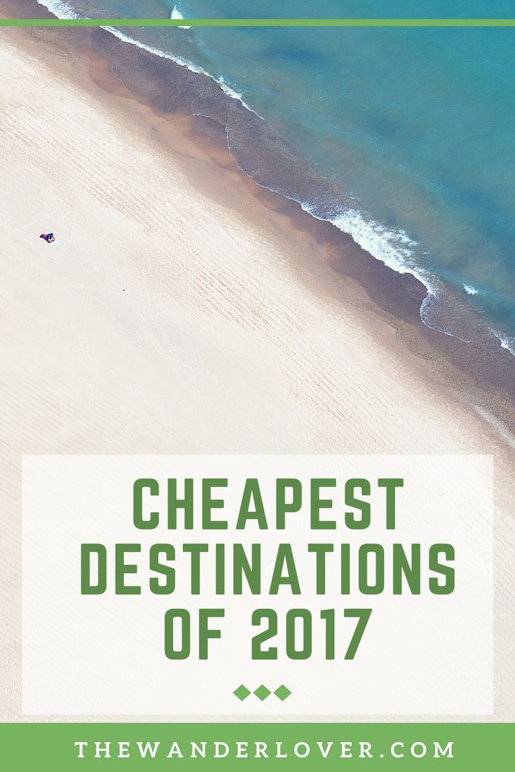 Budget traveling 101: Find the cheapest destinations of the year! Get your list today.