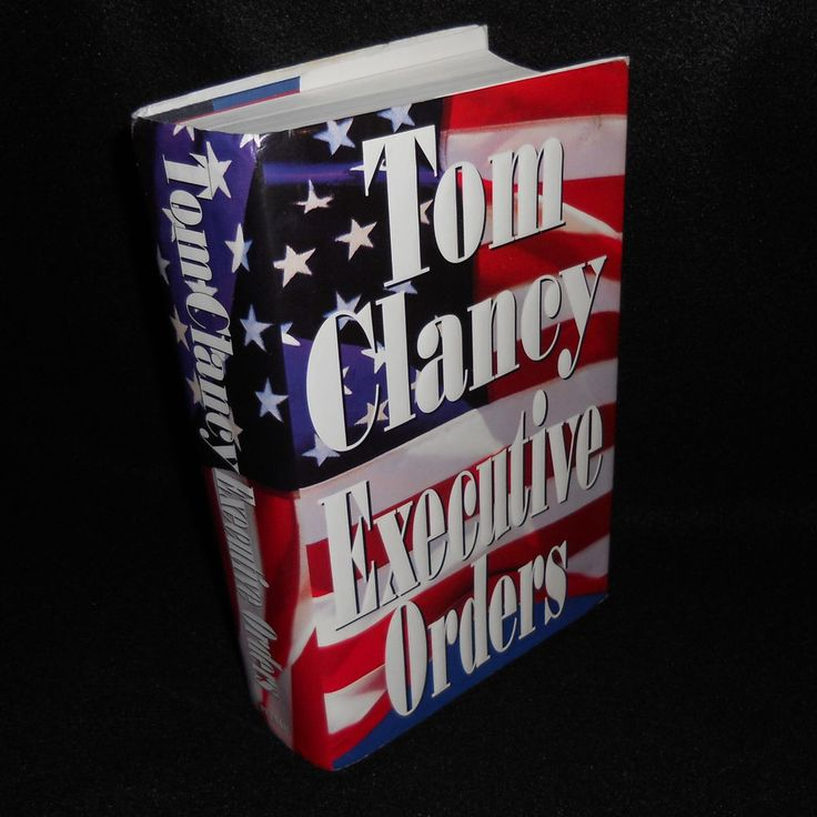 Executive Orders by Tom Clancy Novel 1st Edition Jack Ryan Hardcover Book #TomClancy