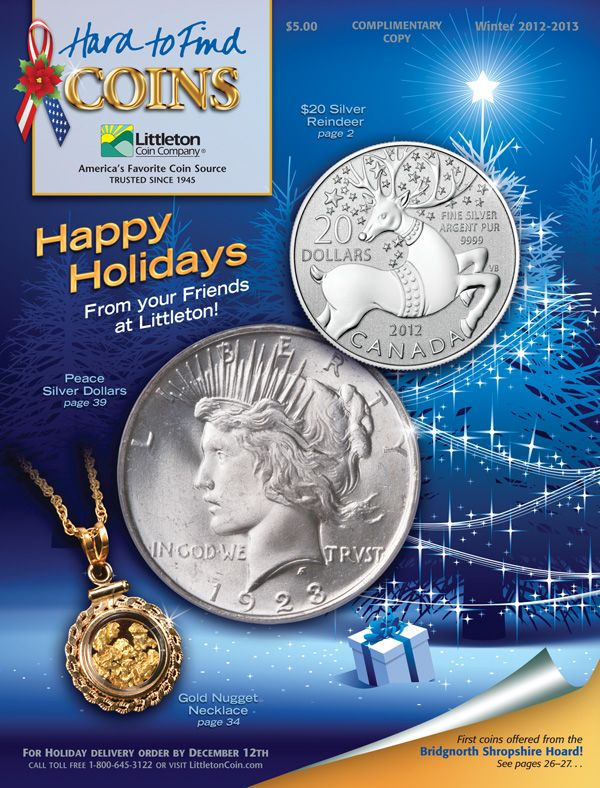 Winter 2012-2013 edition of Littleton's Hard to Find catalog, featuring a Peace Dollar, $20 Silver Reindeer and Gold Nugget Necklace