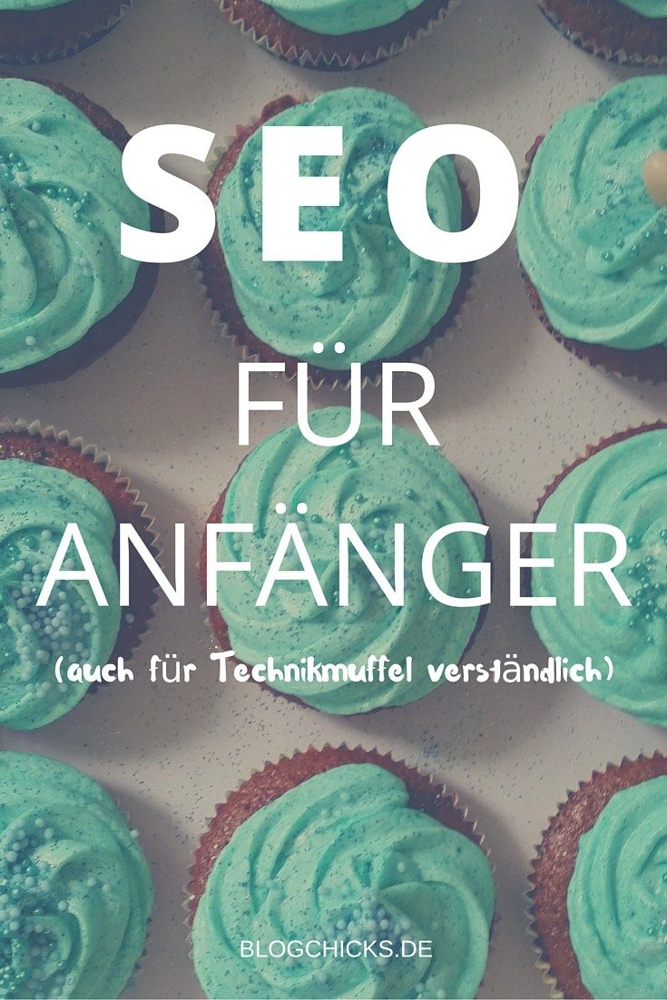 SEO für Anfänger I www.blogchicks.de
