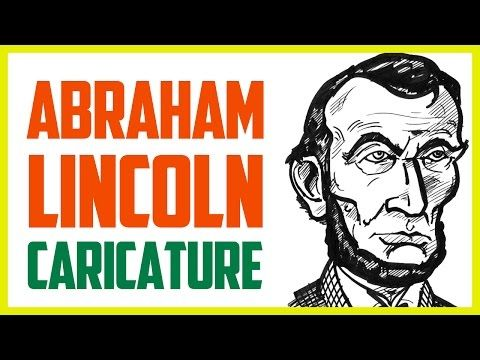 ABRAHAM LINCOLN CARICATURE | How to draw a caricature of Abraham Lincoln - YouTube