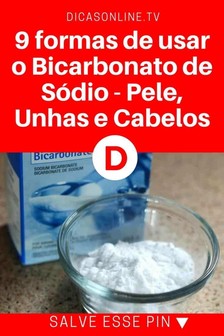 9 Formas De Usar O Bicarbonato De Sodio Pele Unhas E Cabelos