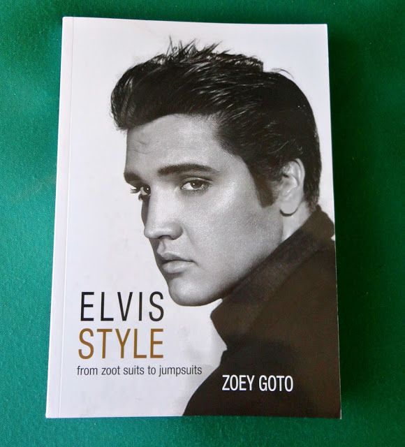 Hungry and nostalgic: Elvis Style: From Zoot Suits to Jumpsuits by Zoey ...