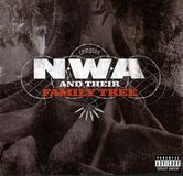 N.W.A and Their Family Tree [CD] [PA]