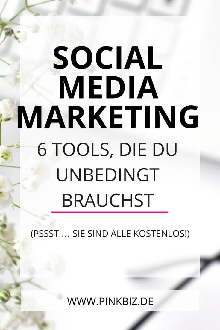 6 kostenlose Tools für dein Social-Media-Marketing