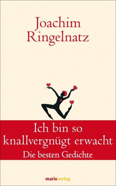 So skurril wie sein Kunstname ,Ringelnatz' sind auch die Verse des Dichters, der mit eigentlichem, weniger poetischem Namen Hans Bötticher h...