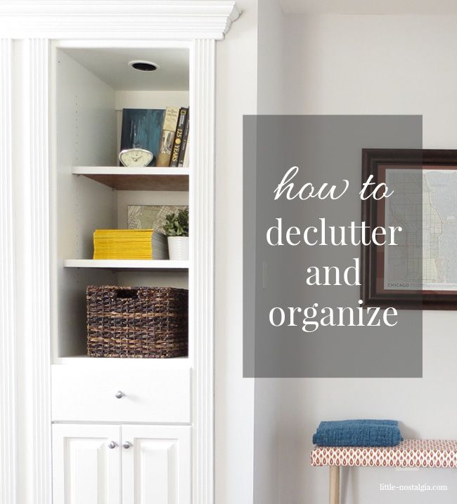 How To Declutter And Organize Tips And Tricks To Get It