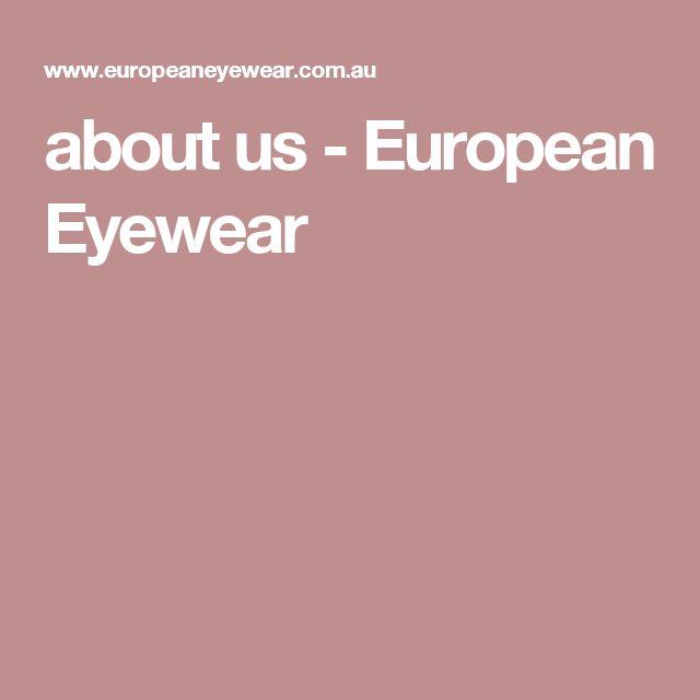 about us - European Eyewear