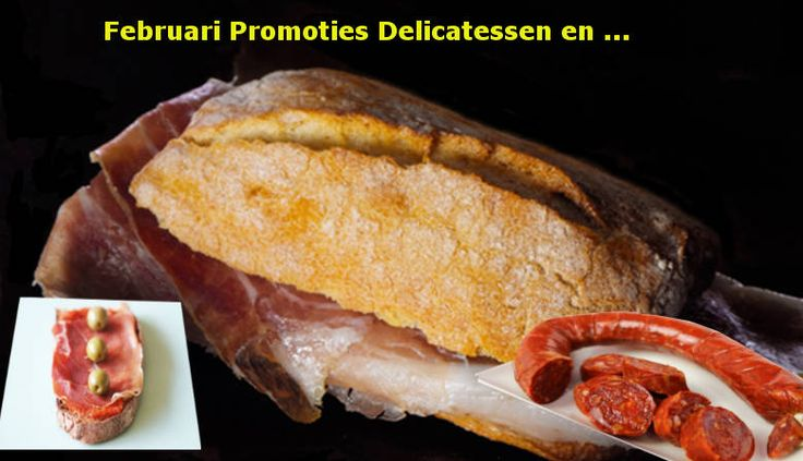 Promoties delicatessen in februari 2015 https://espanaencasa.com/nl/241-kaas-en-delicatessen