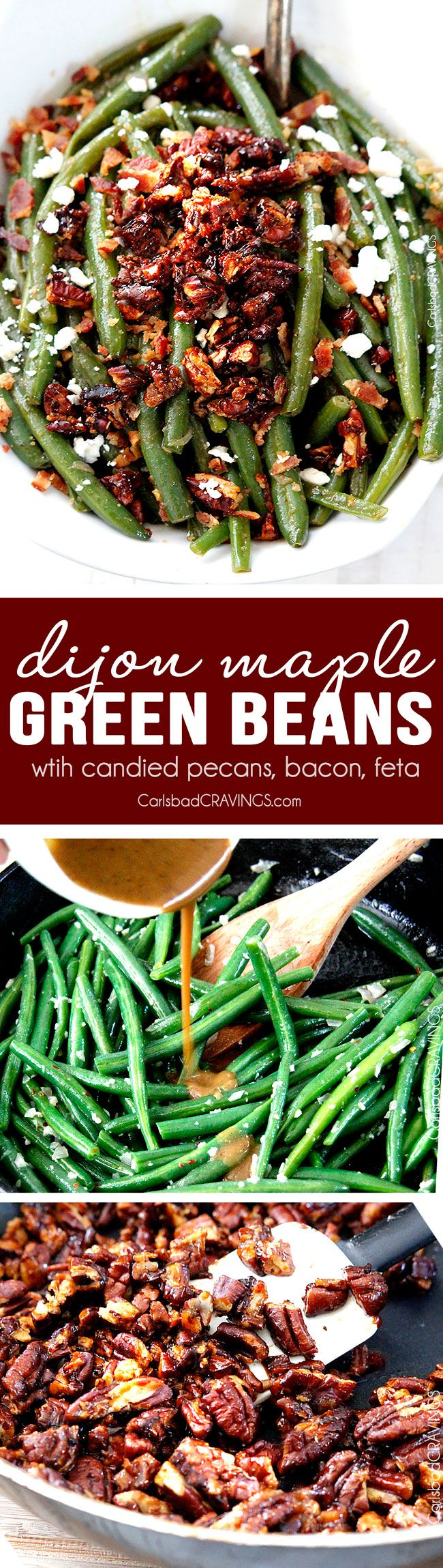 "Dijon Maple Green Beans with Caramelized Pecans, Bacon and Feta | these aren't your grandmother's green beans! Tangy, salty, sweet, crunchy, crispy, creamy AKA, ""the best green beans ever."" Not just for Thanksgiving but a year round company pleasing, delicious side. #Thanksgivingside via @carlsbadcraving"
