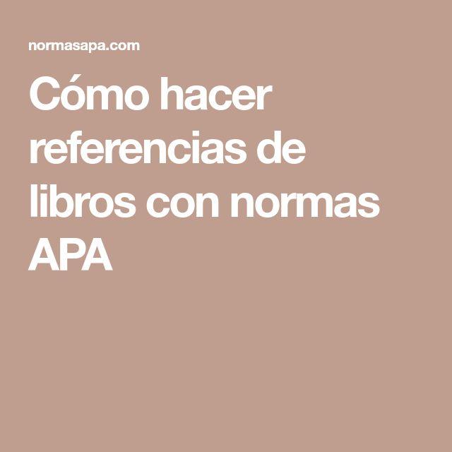 Cómo hacer referencias de libros con normas APA