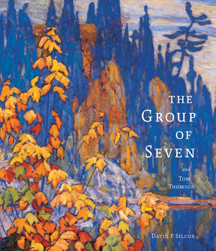 The Group of Seven and Tom Thomson by David Silcox. Published by Firefly Books