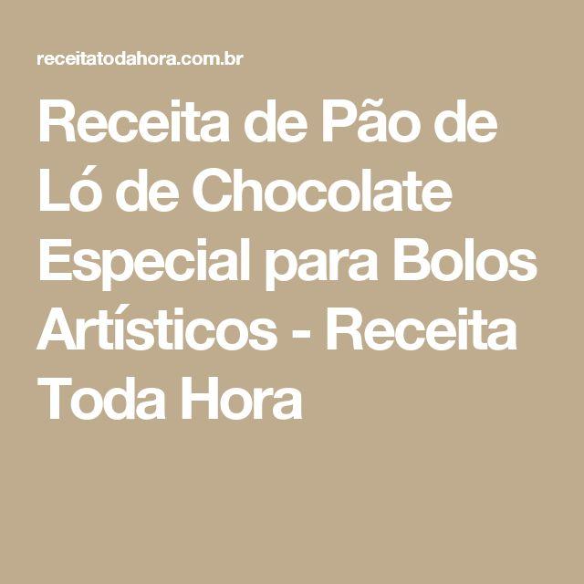Receita de Pão de Ló de Chocolate Especial para Bolos Artísticos - Receita Toda Hora