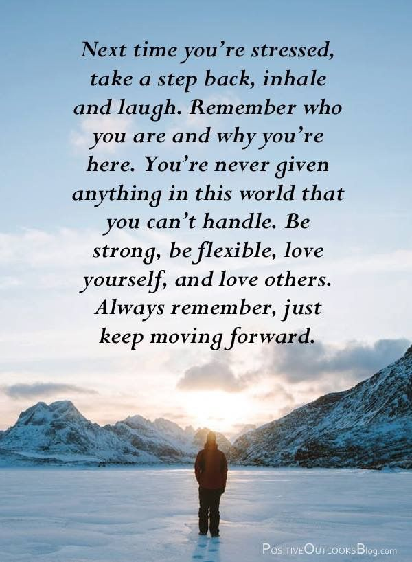 Yes Always Remember Just Keep Moving Forward Positive Quotes For Life Good Life Quotes Inspirational Quotes Motivation