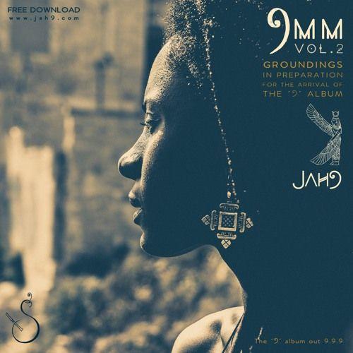 Jah9 - 9MM Vol. 2   #9MM #9MMVol.2 #jah9 #Jah9