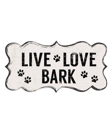 Download Ornate 'Live Love Bark' Wall Décor #zulily #zulilyfinds ...
