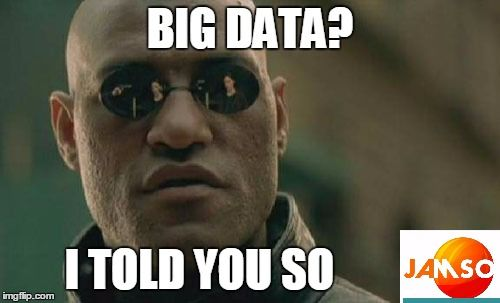 Matrix Morpheus knew the power of #bigdata It is the matrix. Meme created by  #jamso http://www.jamsovaluesmarter.com
