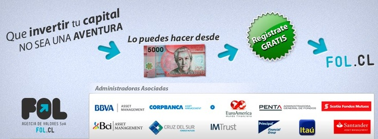 Que invertir tu capital no sea una aventura, lo puedes hacer desde 5.000 mil pesos, registrate gratis en www.fol.cl