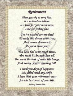poem is for that person who has worked hard to reach retirement. Poem ...