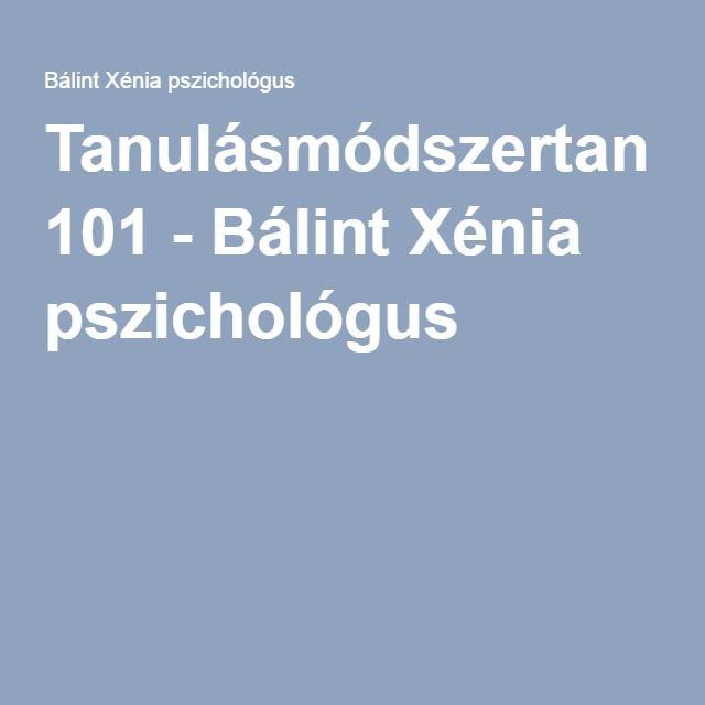 Tanulásmódszertan 101 - Bálint Xénia pszichológus
