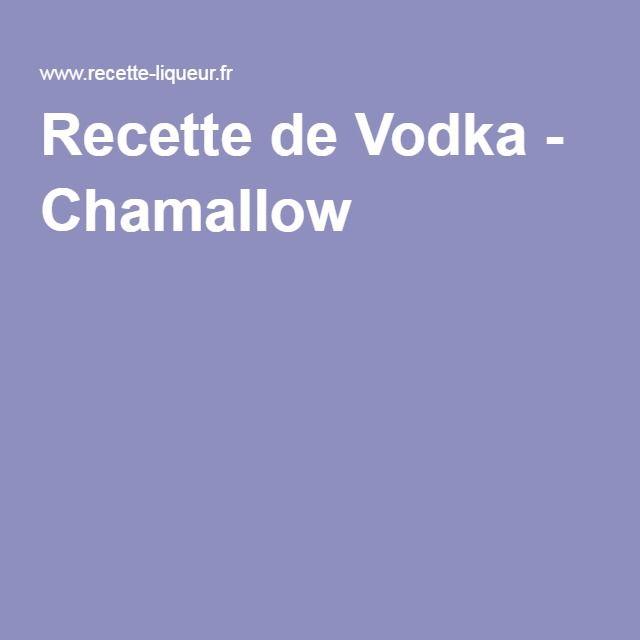 Recette de Vodka - Chamallow
